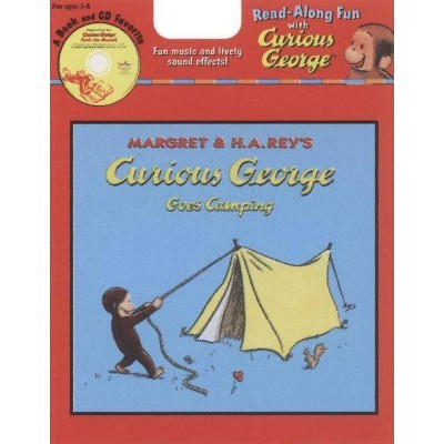 Curious George Goes Camping Book & CD - (Curious George 8x8) by  H A Rey (Mixed Media Product)