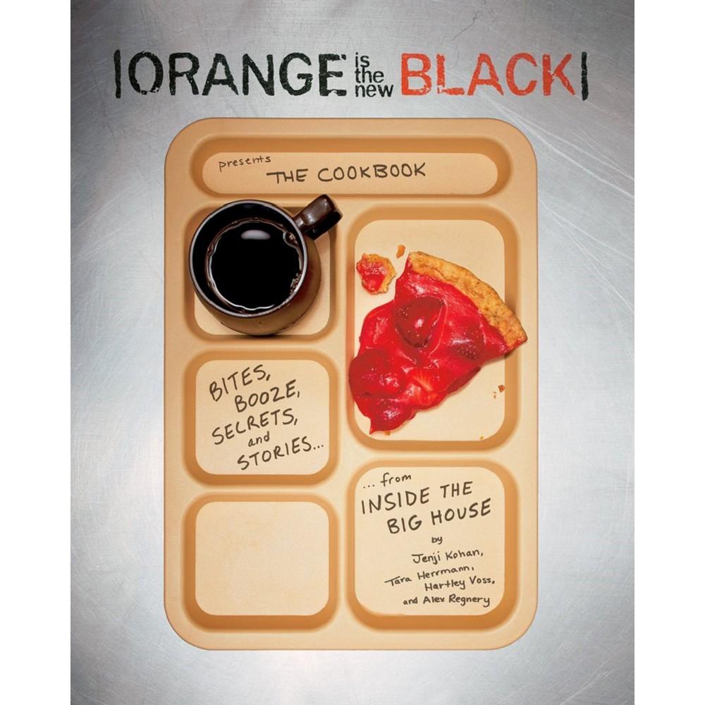Orange Is the New Black (Paperback) by Jenji Kohan