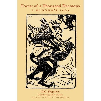 Forest of a Thousand Daemons - by  D O Fagunwa (Paperback)
