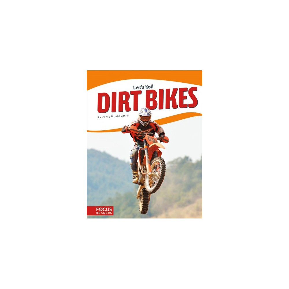 Dirt Bikes (Paperback) (Wendy Hinote Lanier)