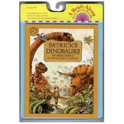 Patrick's Dinosaurs Book & CD - (Read-Along) by  Carol Carrick (Mixed Media Product)