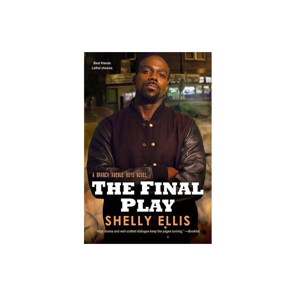 The Final Play Branch Avenue Boys By Shelly Ellis Paperback
