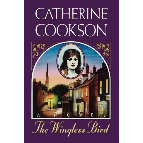 Wingless Bird - by  Catherine Cookson (Paperback) - image 1 of 1