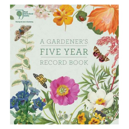 Royal Horticultural Society A Gardeners Five Year Record Book