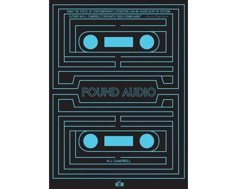 Found Audio (Paperback) (N. J. Campbell) - image 1 of 1