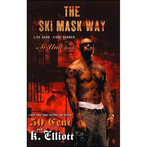 Ski Mask Way - by  K Elliott (Paperback) - image 1 of 1