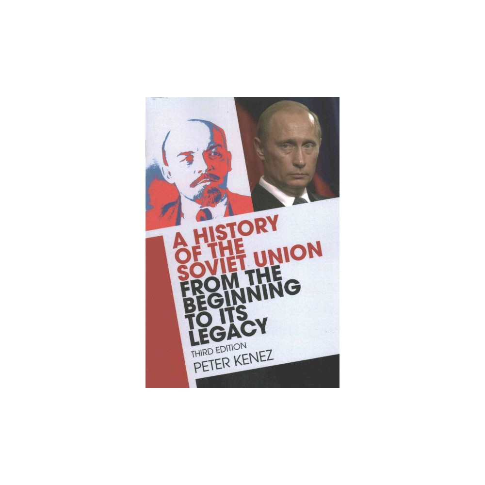 History of the Soviet Union from the Beginning to Its Legacy (Paperback) (Peter Kenez)