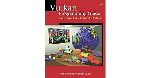 Vulkan Programming Guide : The Official Guide to Learning Vulkan (Paperback) (Graham Sellers) - image 1 of 1