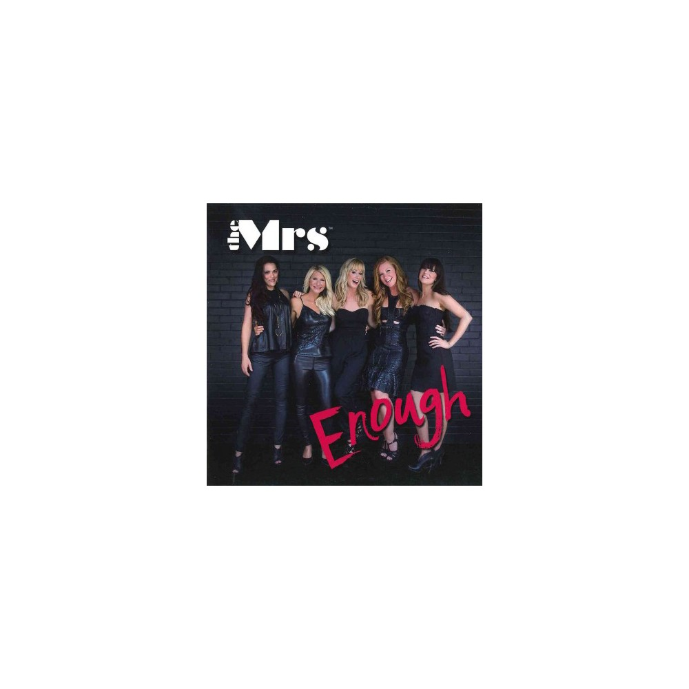 The Mrs. - Enough (CD), Pop Music