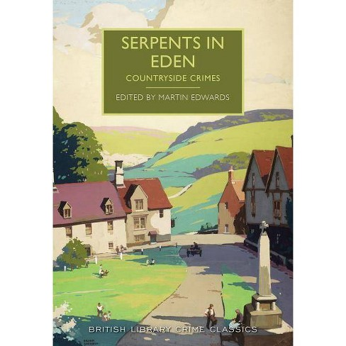 Serpents in Eden - (British Library Crime Classics) (Paperback) - image 1 of 1