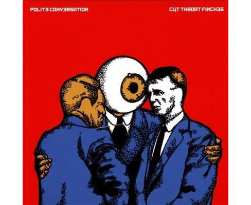 Cut Throat Finches - Polite Conversation (CD) - image 1 of 1