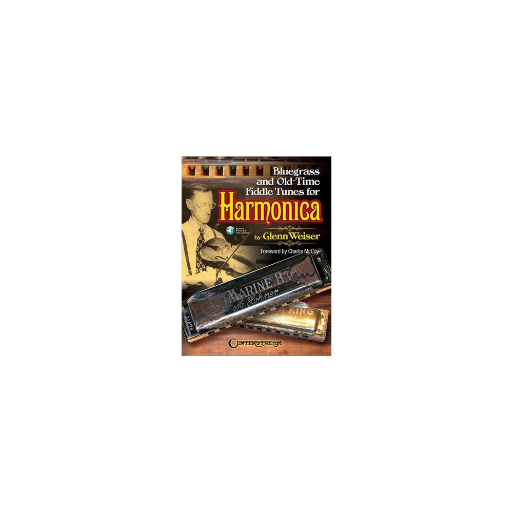 Bluegrass and Old-Time Fiddle Tunes for Harmonica : Includes Downloadable Audio (Paperback) (Glenn