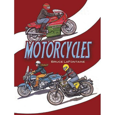 - Motorcycles Coloring Book - (Dover History Coloring Book) By Bruce  LaFontaine (Paperback) : Target
