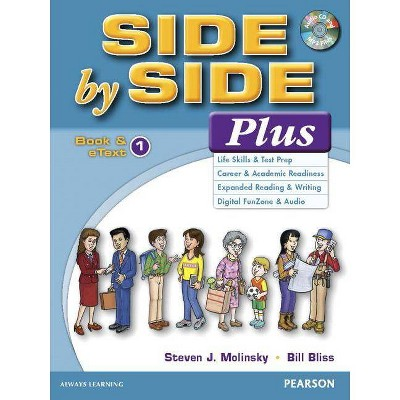 Side by Side Plus 1 Book & Etext with CD - by  Steven J Molinsky & Bill Bliss (Paperback)