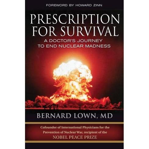 Prescription for Survival - by  Bernard Lown (Hardcover) - image 1 of 1
