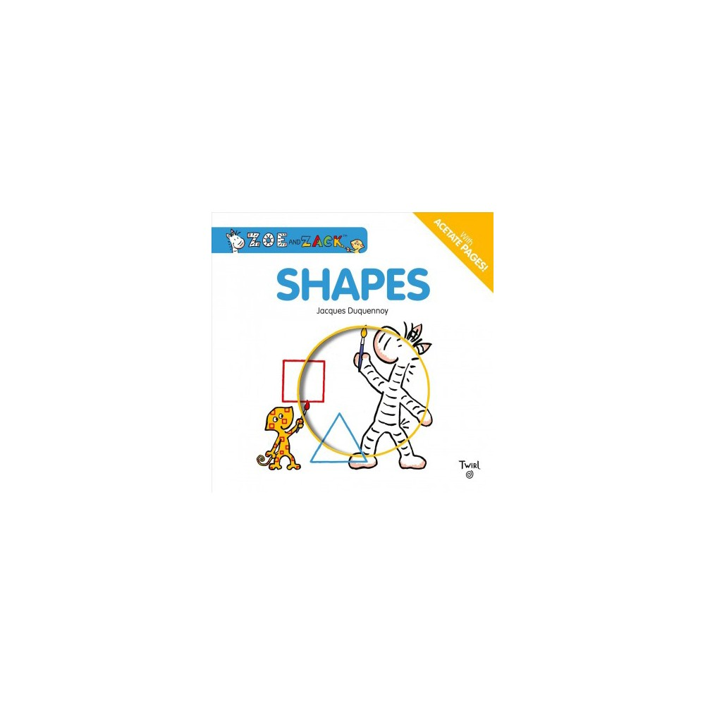 Shapes - Brdbk (Zoe and Zack) by Jacques Duquennoy (Hardcover)