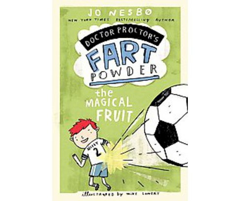 Magical Fruit -  (Doctor Proctor's Fart Powder) by Jo Nesbo (Hardcover) - image 1 of 1