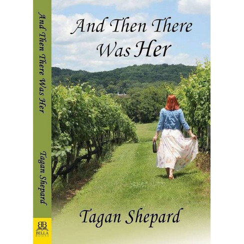 And Then There Was Her - (Paperback) - image 1 of 1