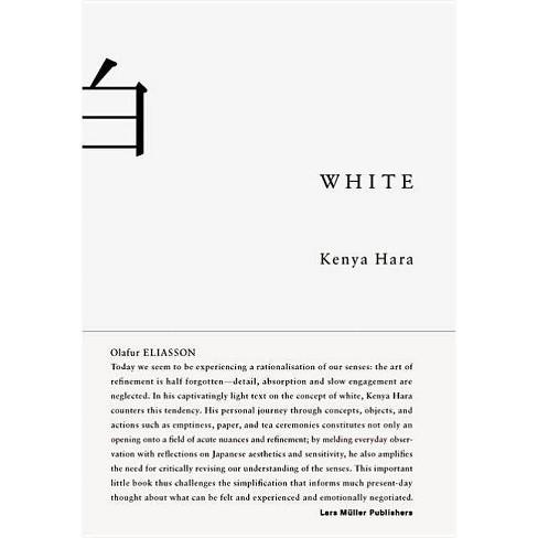 White - by  Kenya Hara (Hardcover) - image 1 of 1