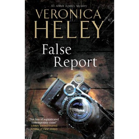 False Report - (Abbot Agency Mysteries) by  Veronica Heley (Hardcover) - image 1 of 1
