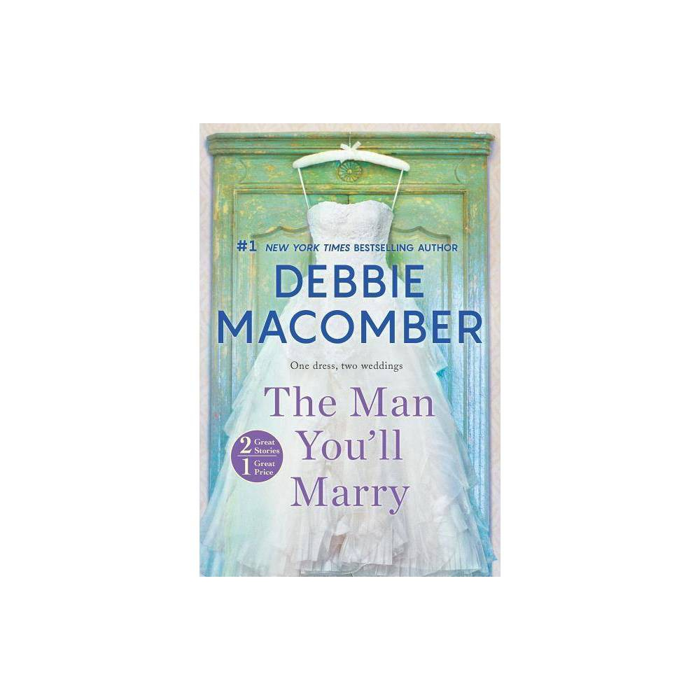 Man You Ll Marry The First Man You Meet By Debbie Macomber Paperback