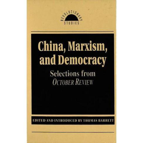 China, Marxism and Democracy - (Revolutionary Studies) by  Thomas Barrett (Hardcover) - image 1 of 1