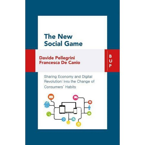 The New Social Game - by  Francesca de Canio & Davide Pellegrini (Paperback) - image 1 of 1