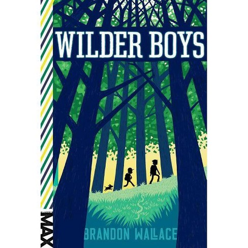 Wilder Boys - by  Brandon Wallace (Paperback) - image 1 of 1