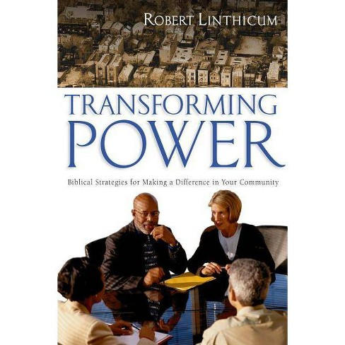 Transforming Power - by  Robert Linthicum (Paperback) - image 1 of 1