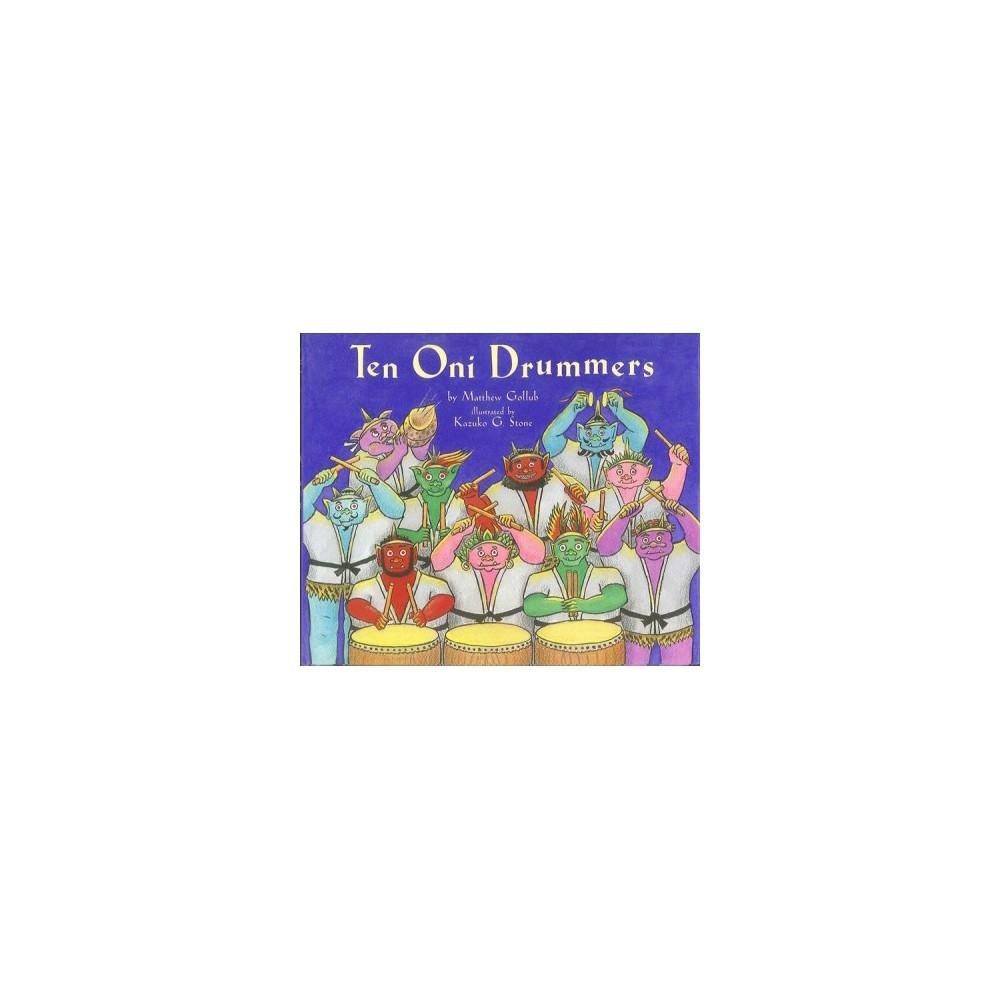 Ten Oni Drummers - 2 by Matthew Gollub (Hardcover)