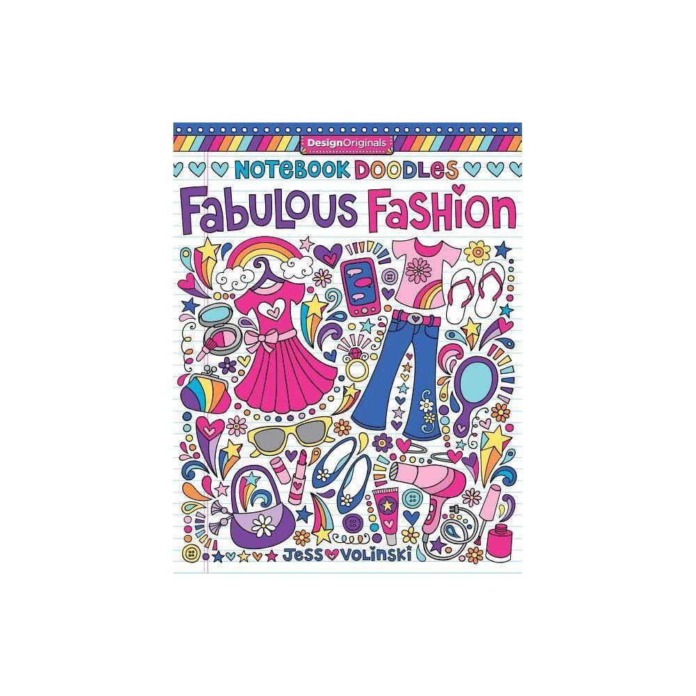 Notebook Doodles Fabulous Fashion By Jess Volinski Paperback