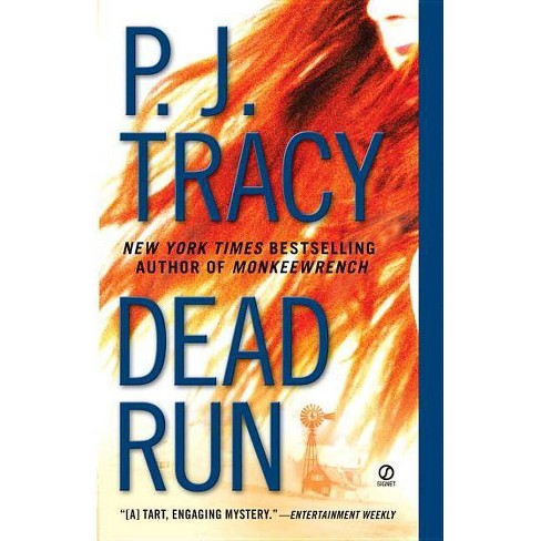 Dead Run - (Monkeewrench Novel) by  P J Tracy (Paperback) - image 1 of 1