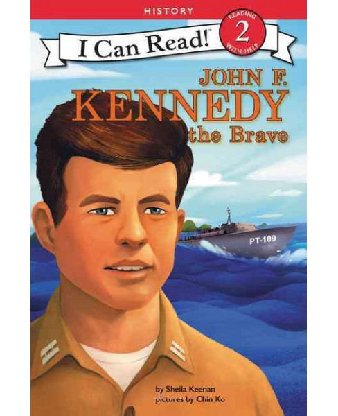 John F. Kennedy the Brave -  (I Can Read. Level 2) by Sheila Keenan (Hardcover) - image 1 of 1