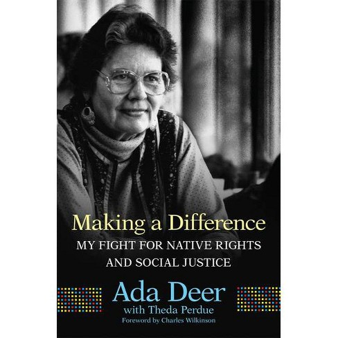 Making a Difference, Volume 19 - (New Directions in Native American Studies) by  Ada Deer (Hardcover) - image 1 of 1