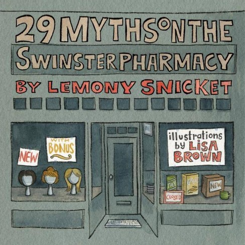 29 Myths on the Swinster Pharmacy - by  Lemony Snicket (Hardcover) - image 1 of 1
