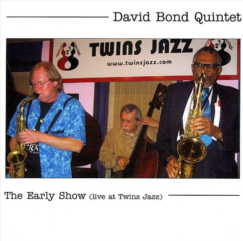 David Quintet Bond - Early Show (CD) - image 1 of 1