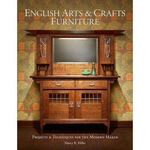 English Arts & Crafts Furniture - by  Nancy R Hiller (Hardcover) - image 1 of 1