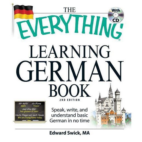 The Everything Learning German Book - (Everything (Language & Writing)) 2 Edition by  Edward Swick - image 1 of 1