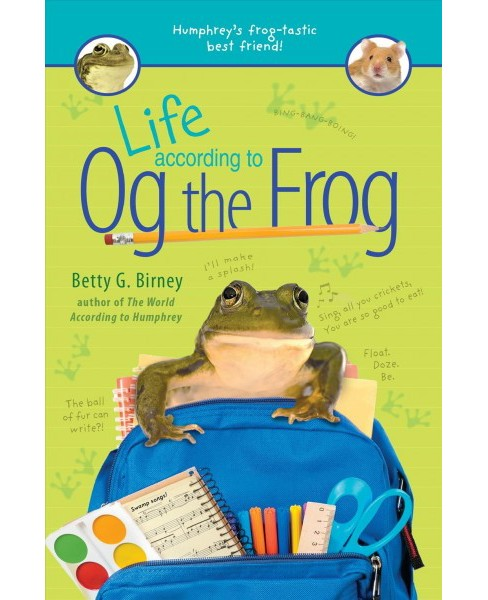 Life According to Og the Frog -  by Betty G. Birney (Hardcover) - image 1 of 1