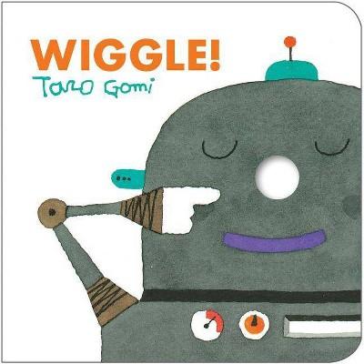 Wiggle! - by Taro Gomi (Board_book)