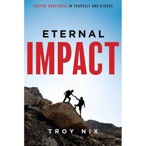 Eternal Impact - by  Troy Nix (Paperback) - image 1 of 1