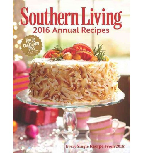 Southern Living 2016 Annual Recipes (Hardcover) - image 1 of 1