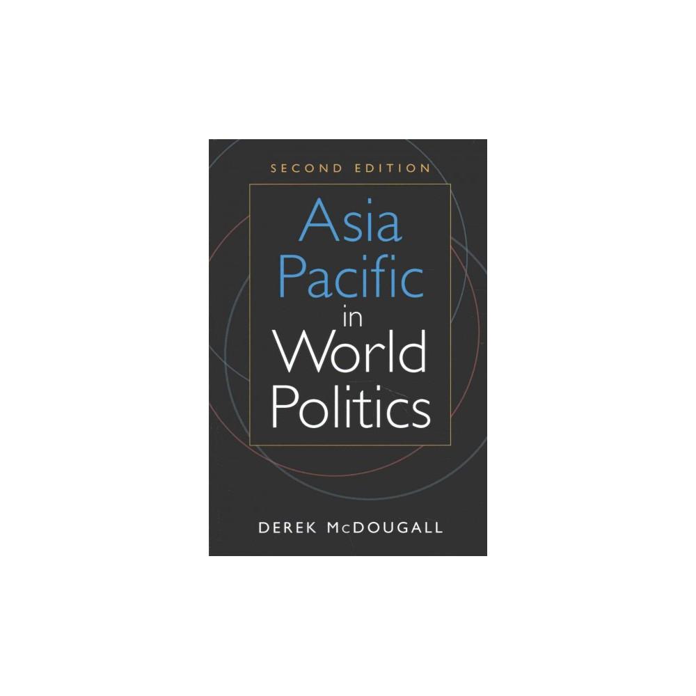 Asia Pacific in World Politics (Paperback) (Derek McDougall)