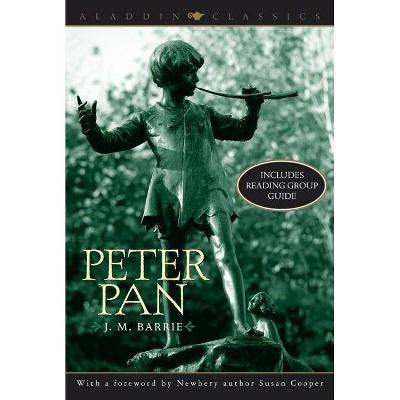 Peter Pan - (Aladdin Classics) by  James Matthew Barrie (Paperback)