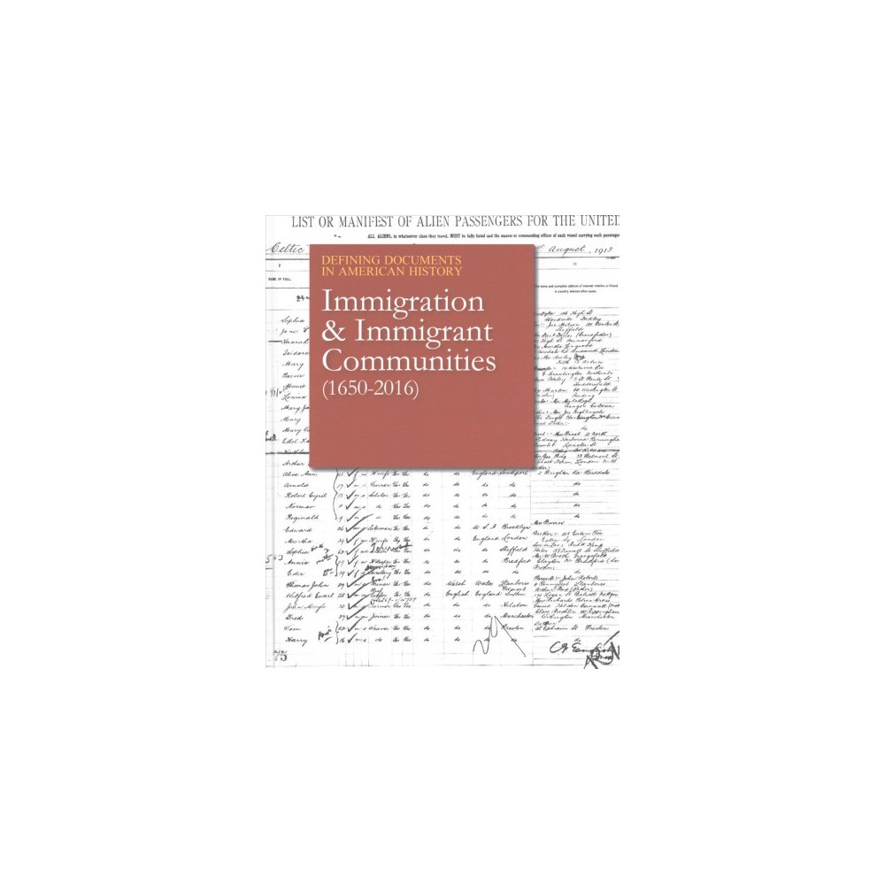Immigration & Immigrant Communities (1650-2016) (Hardcover)