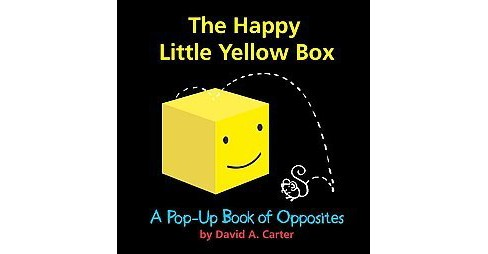 Happy Little Yellow Box : A Pop-Up Book of Opposites (Hardcover) (David A. Carter) - image 1 of 1