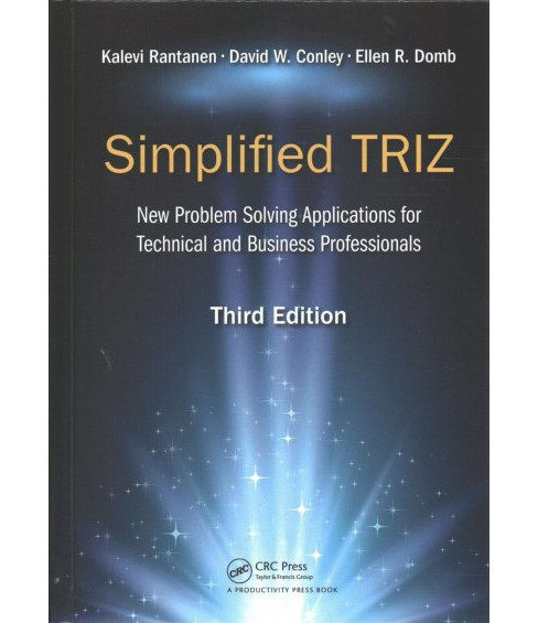 Simplified TRIZ : New Problem-Solving Application for Technical and Business Professionals - (Hardcover) - image 1 of 1