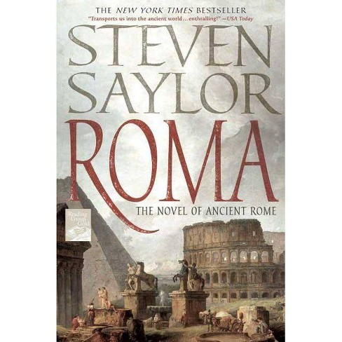 Roma - (Novels of Ancient Rome) by  Steven Saylor (Paperback) - image 1 of 1