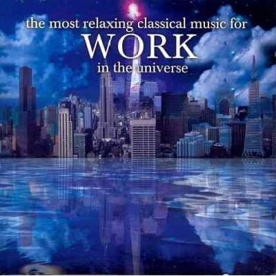 Various Artists - The Most Relaxing Classical Music For Work In The Universe (2 CD)