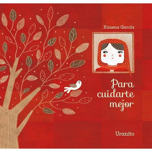 Para Cuidarte Mejor - by  Ximena Garcaia (Hardcover) - image 1 of 1